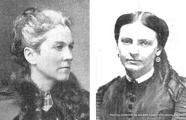 (l.) Lydia Ely Hewitt, President, Wisconsin Soldiers' Home; (r.) Fanny Burling Buttrick, Vice President, Wisconsin Soldiers' Home. Photos courtesy Milwaukee County Historical Society