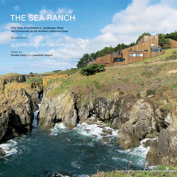 Cover of The Sea Ranch: Fifty Years of Architecture, Landscape, Place, and Community on the Northern California Coast. Credit: Princeton Architectural Press