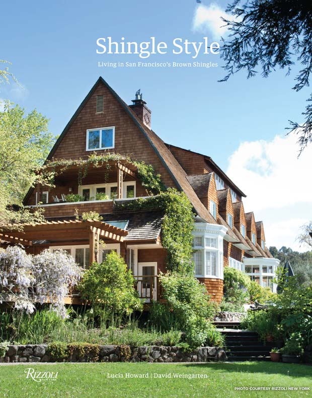 Cover of Shingle Style: Living in San Francisco's Brown Shingles. Credit: Rizzoli New York