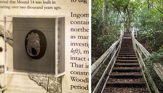 Close up of exhibit at the Union County Museum and the stairs leading to the top of Mound 14 at Ingomar Mounds in Mississippi