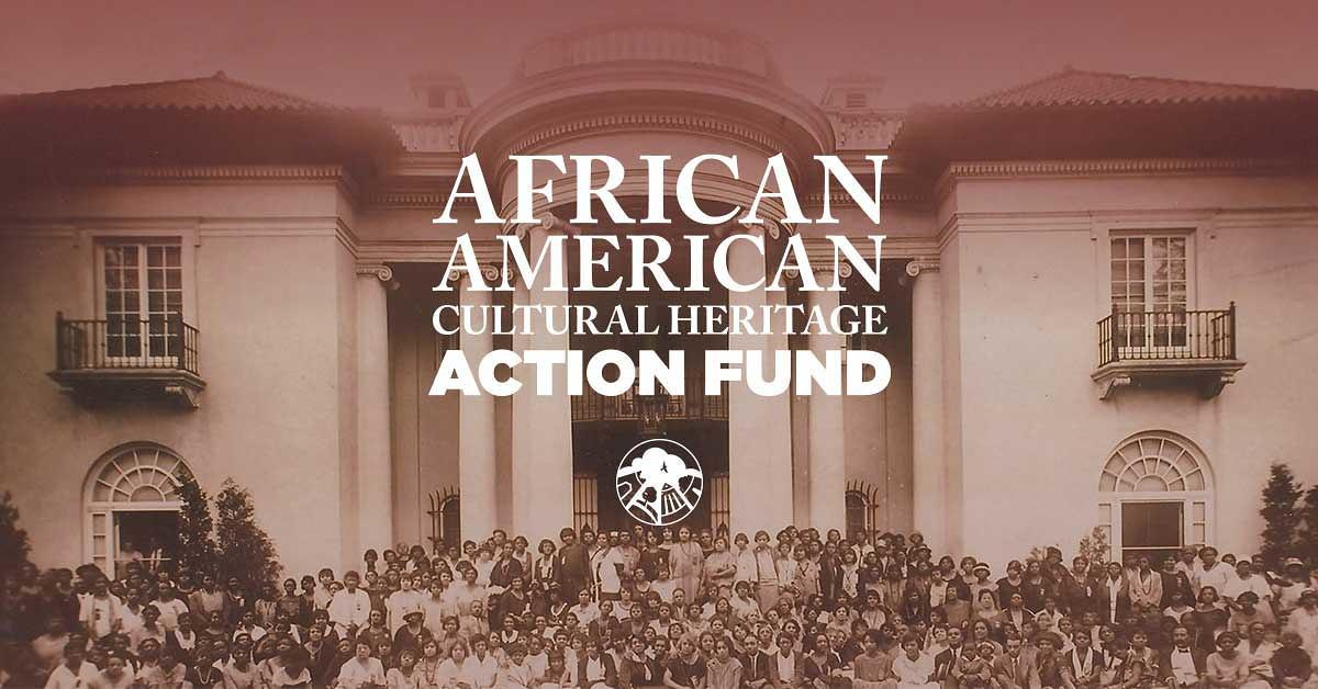 African American Cultural Heritage Action Fund - FAQ | National
