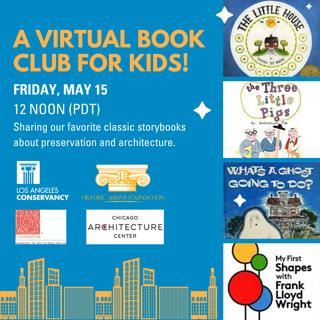 "Promotional image of the Los Angeles Conservancy's virtual book club for kids (""sharing our favorite classic storybooks about preservation and architecture""). Image features book covers in front of a solid blue background, with a yellow sketched skyline at the bottom of the promo."