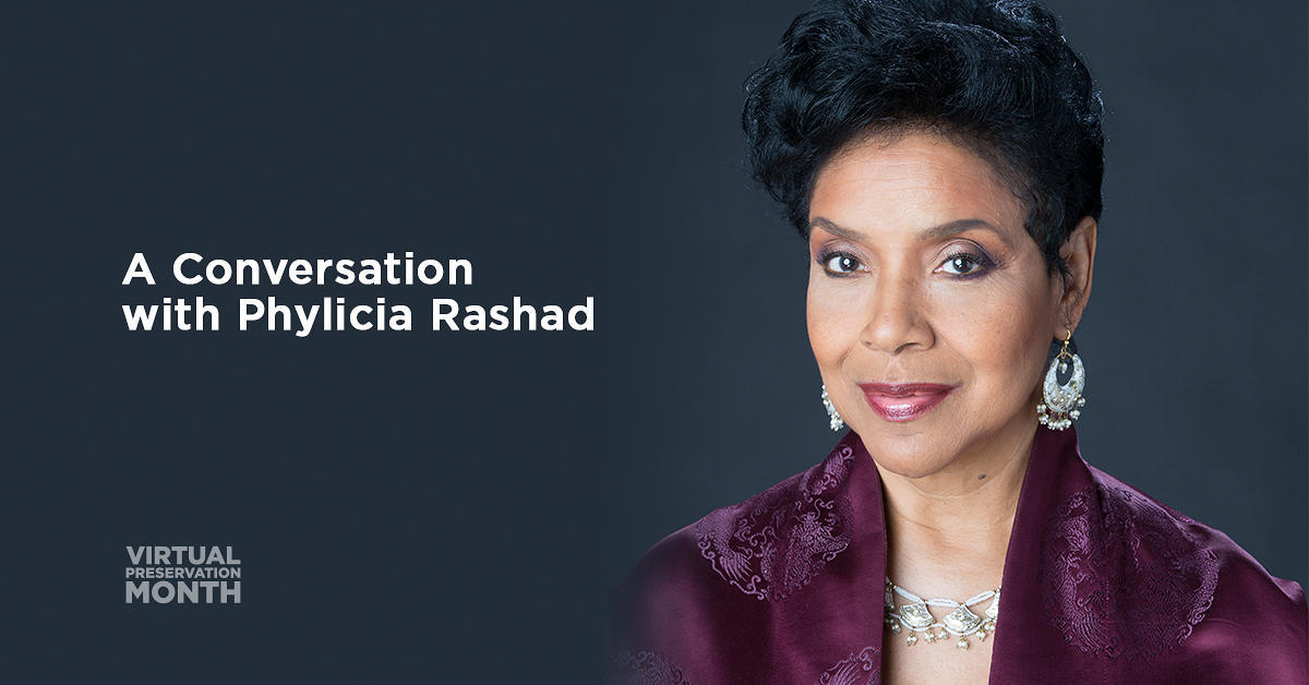 A Conversation with Phylicia Rashad - May 22, 2020 | African American Cultural Heritage Action Fund | National Trust for Historic Preservation
