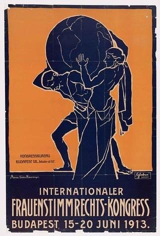 The International Woman's Suffrage Alliance first met in Washington, D.C., in 1902. This poster advertised the last meeting before the outbreak of WWI, held in Budapest.