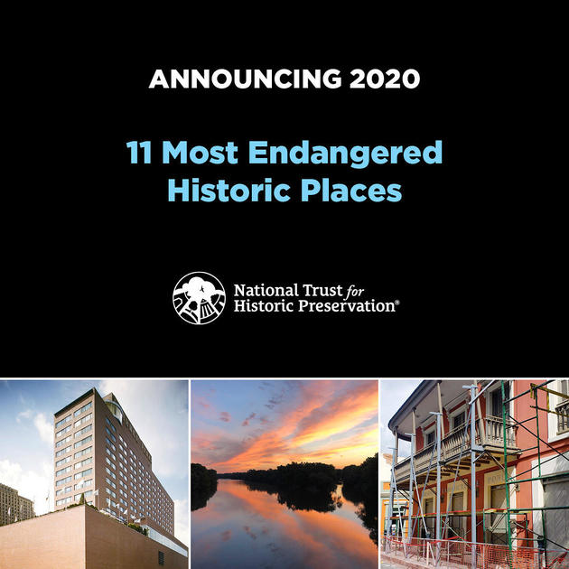 Discover America's 11 Most Endangered Historic Places for 2020 | National Trust for Historic Preservation